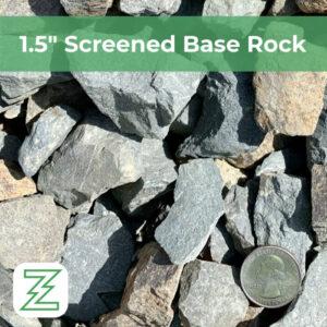 "1.5"" Screened Base Rock"